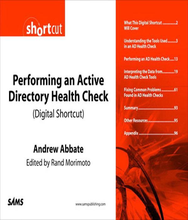 Performing an Active Directory Health Check (Digital Short Cut) EB9780132715072