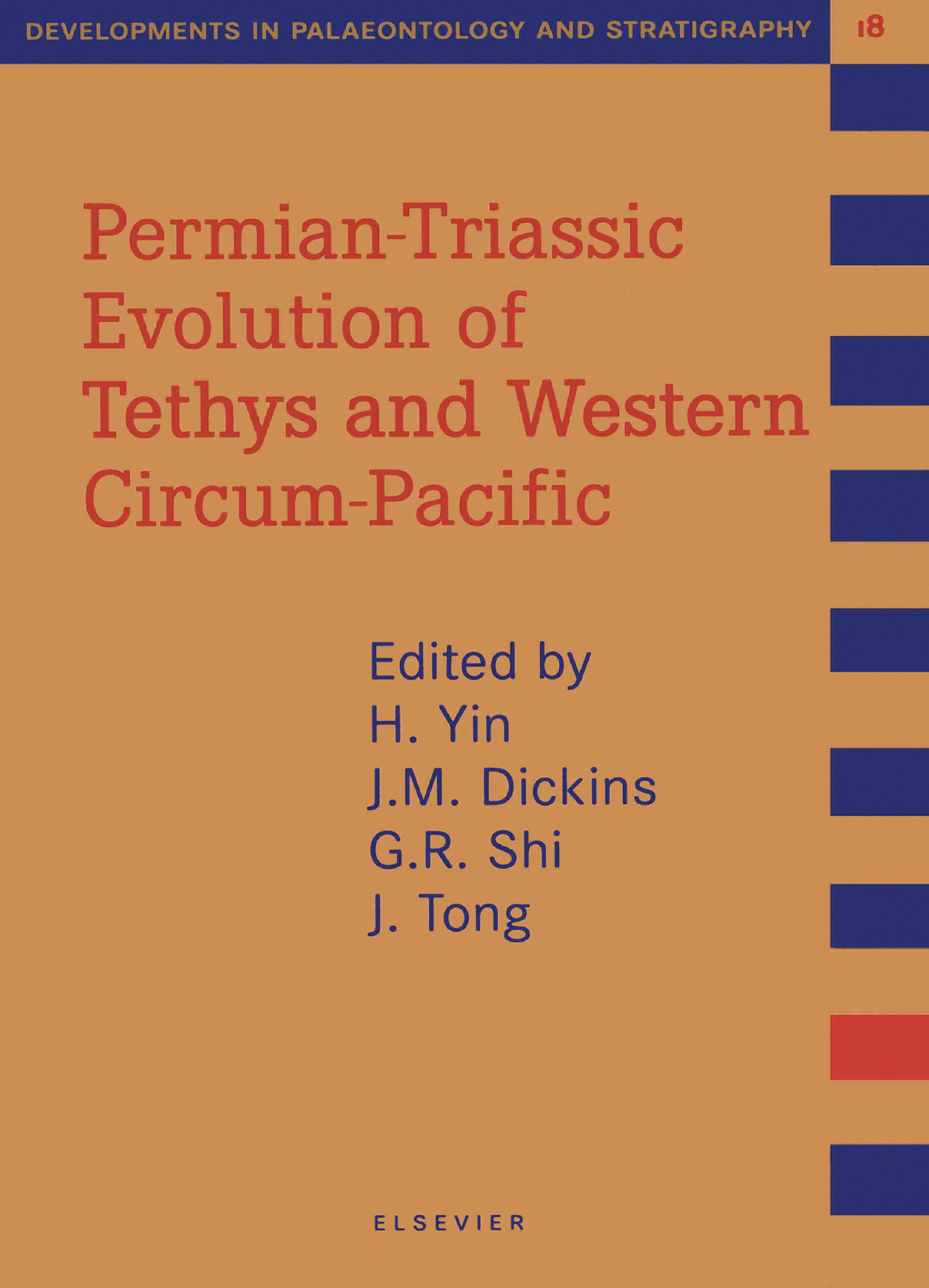 Permian-Triassic Evolution of Tethys and Western Circum-Pacific EB9780080538655