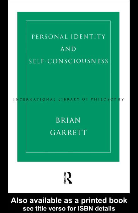 Personal Identity and Self-Consciousness EB9780203223468