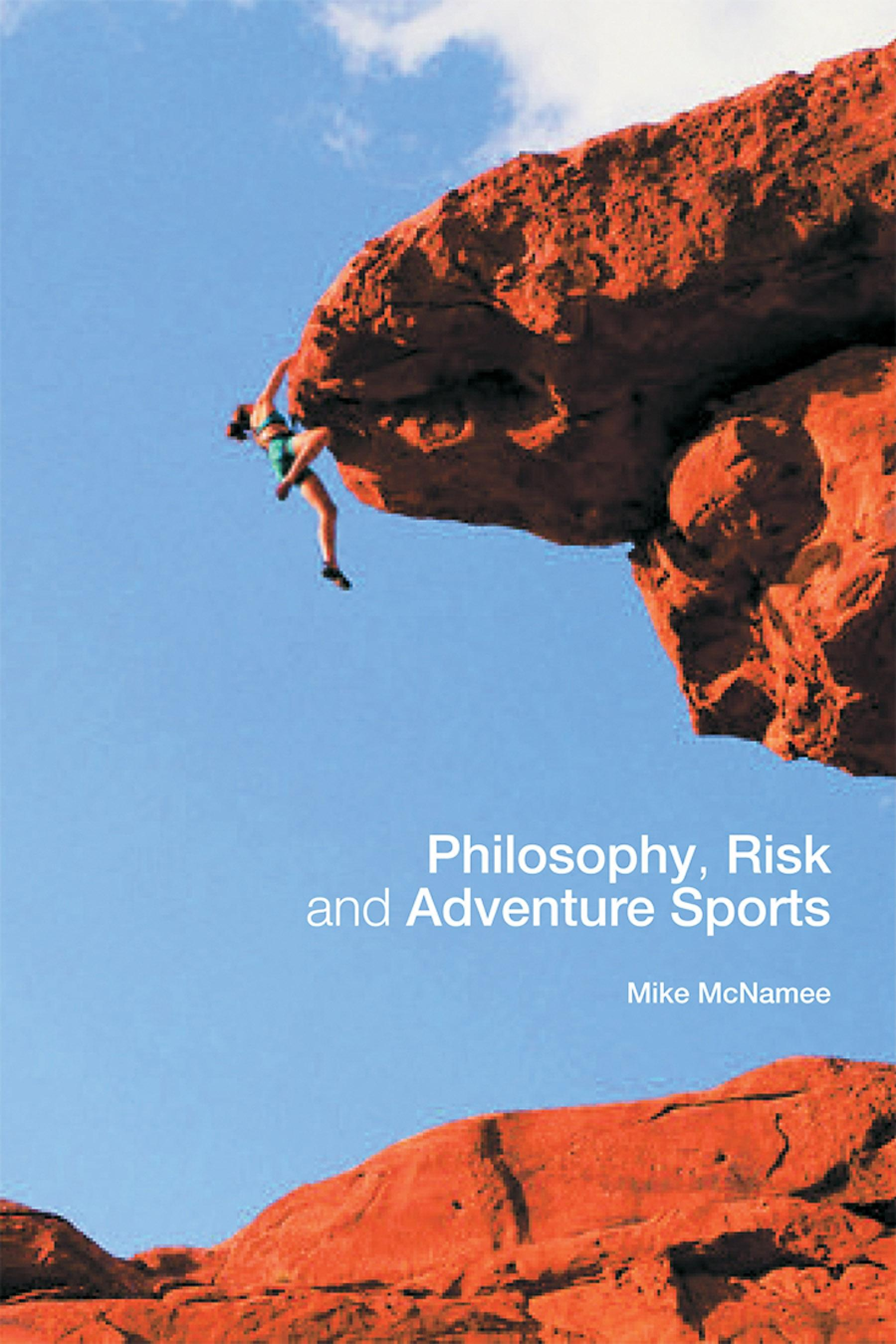 Philosophy, Risk and Adventure Sports EB9780203698570