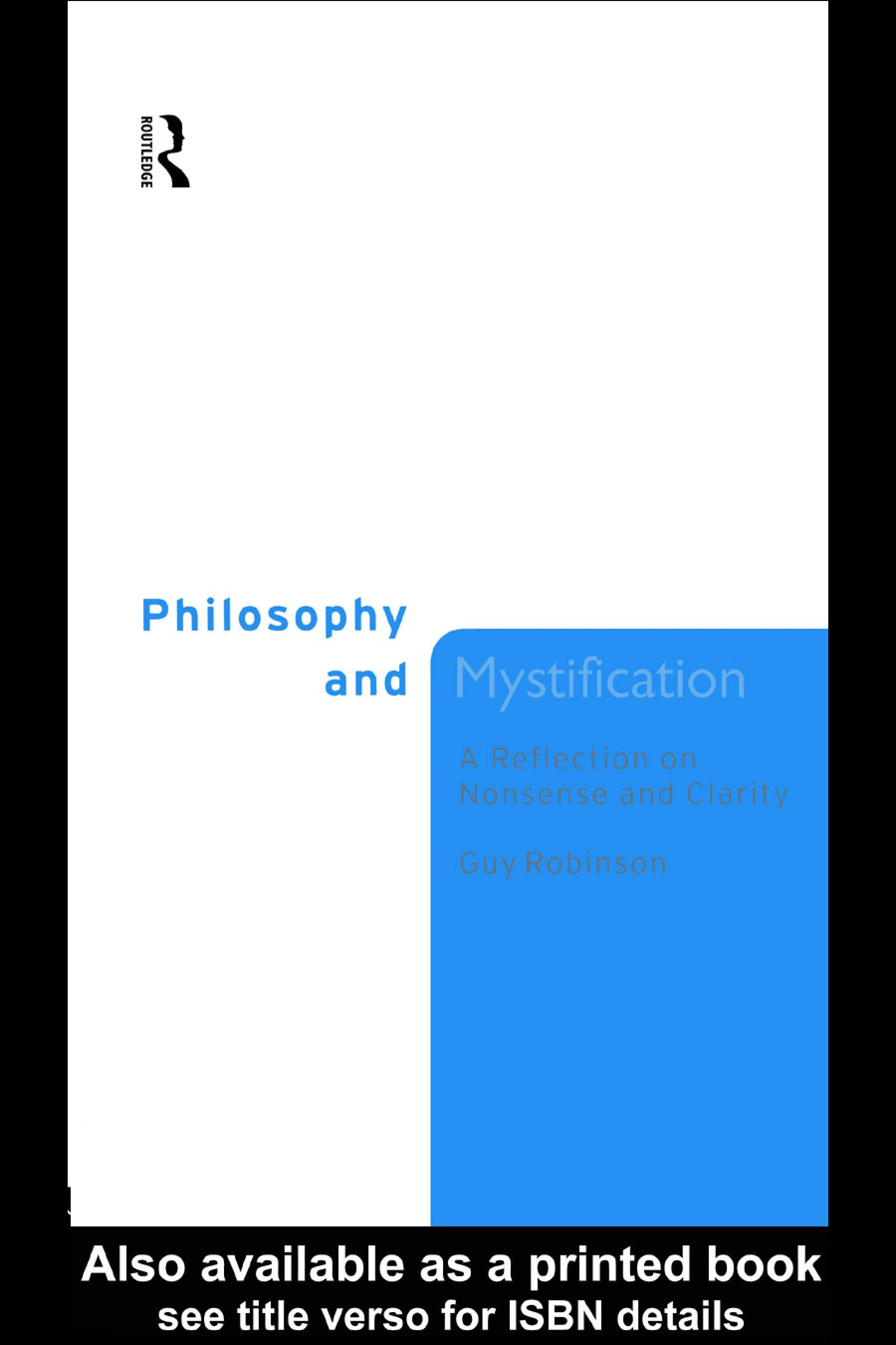 Philosophy and Mystification: A Reflection on Nonsense and Clarity EB9780203980897