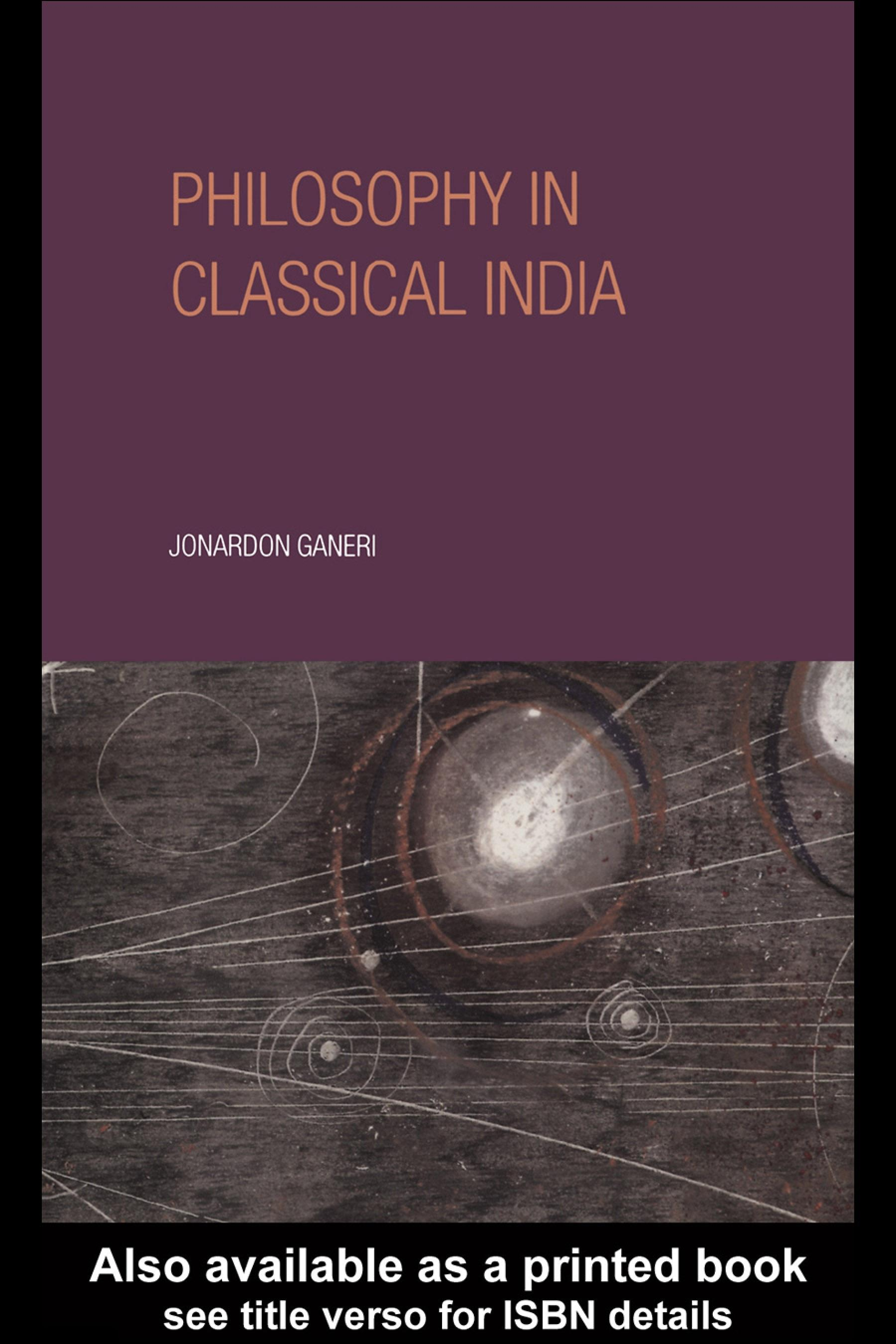 Philosophy in Classical India: An Introduction and Analysis EB9780203158272