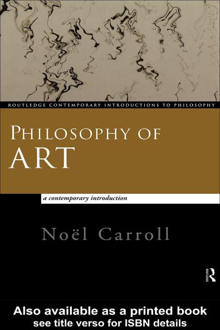 Philosophy of Art: A Contemporary Introduction EB9780203197264