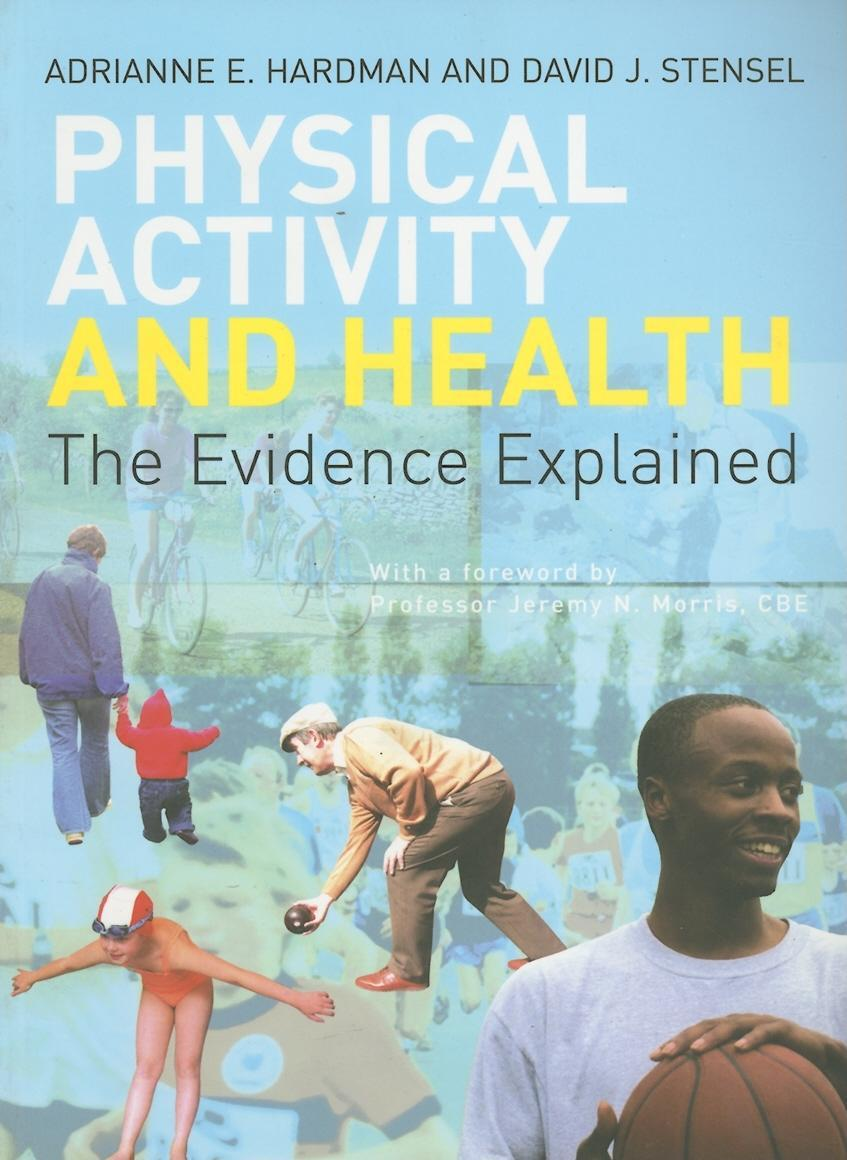 Physical Activity and Health EB9780203010600