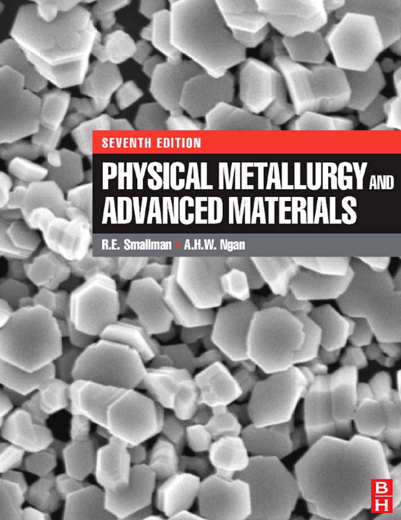 Physical Metallurgy and Advanced Materials EB9780080552866