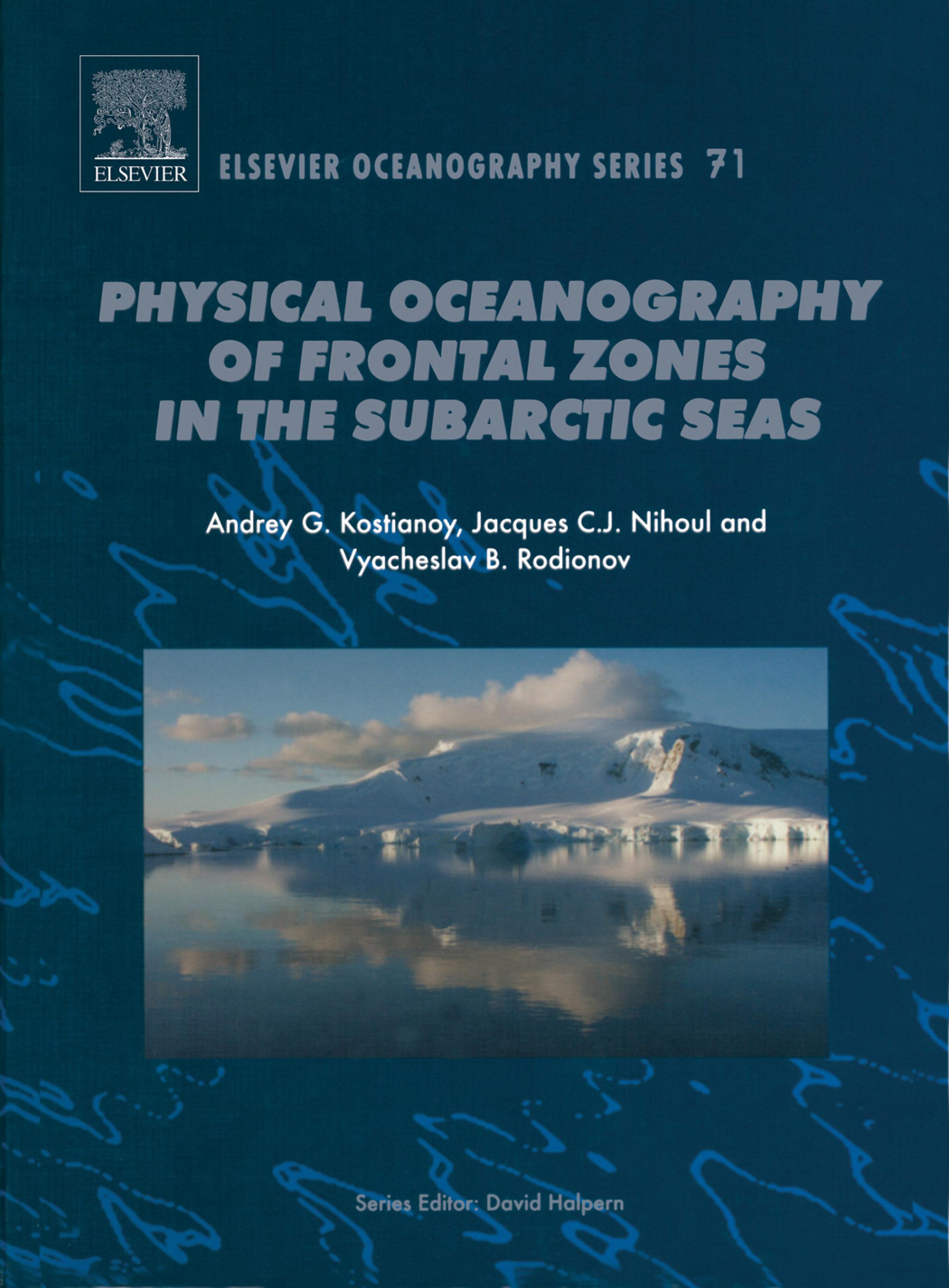 Physical Oceanography of the Frontal Zones in Sub-Arctic  Seas EB9780080538891