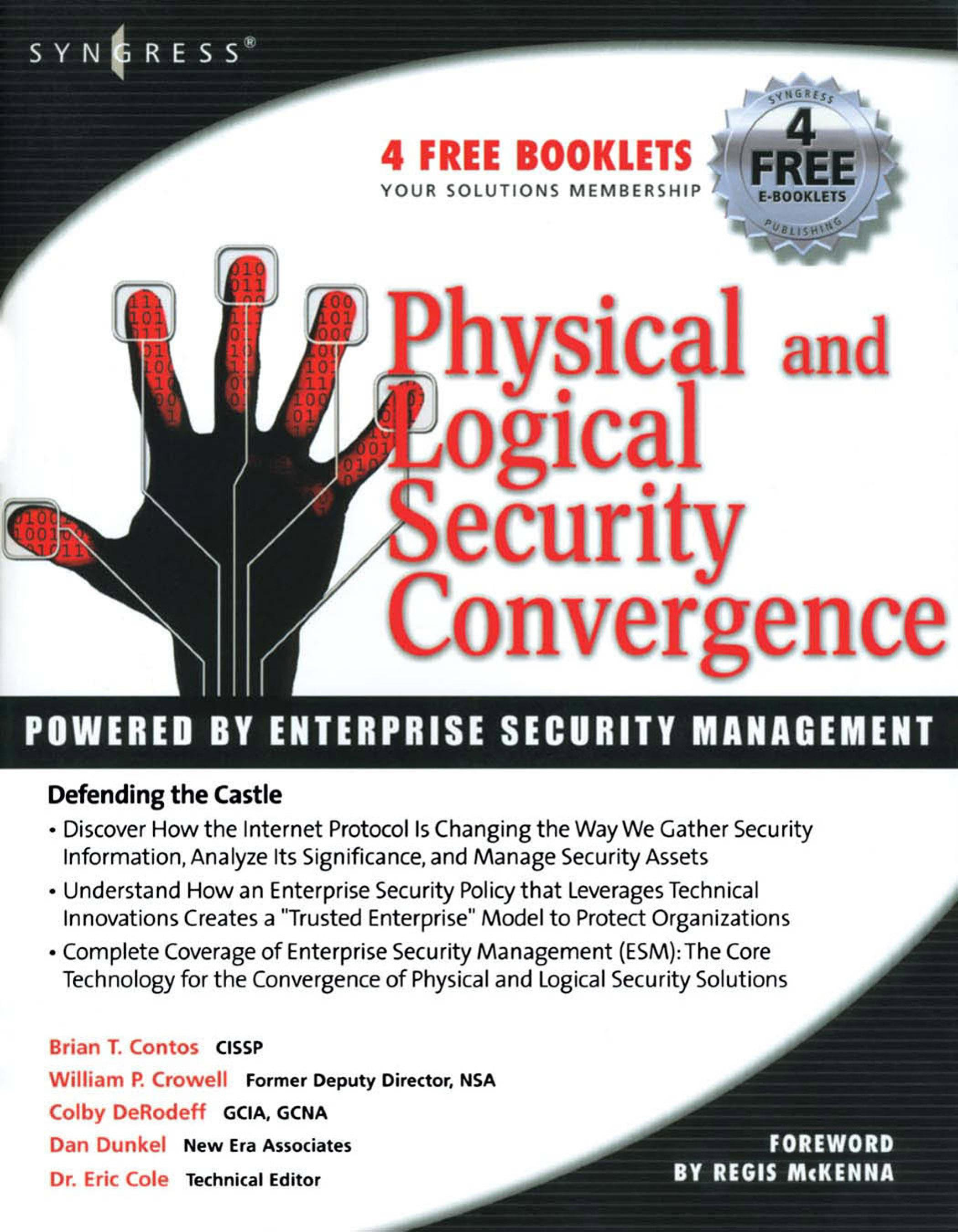 Physical and Logical Security Convergence: Powered By Enterprise Security Management: Powered By Enterprise Security Management