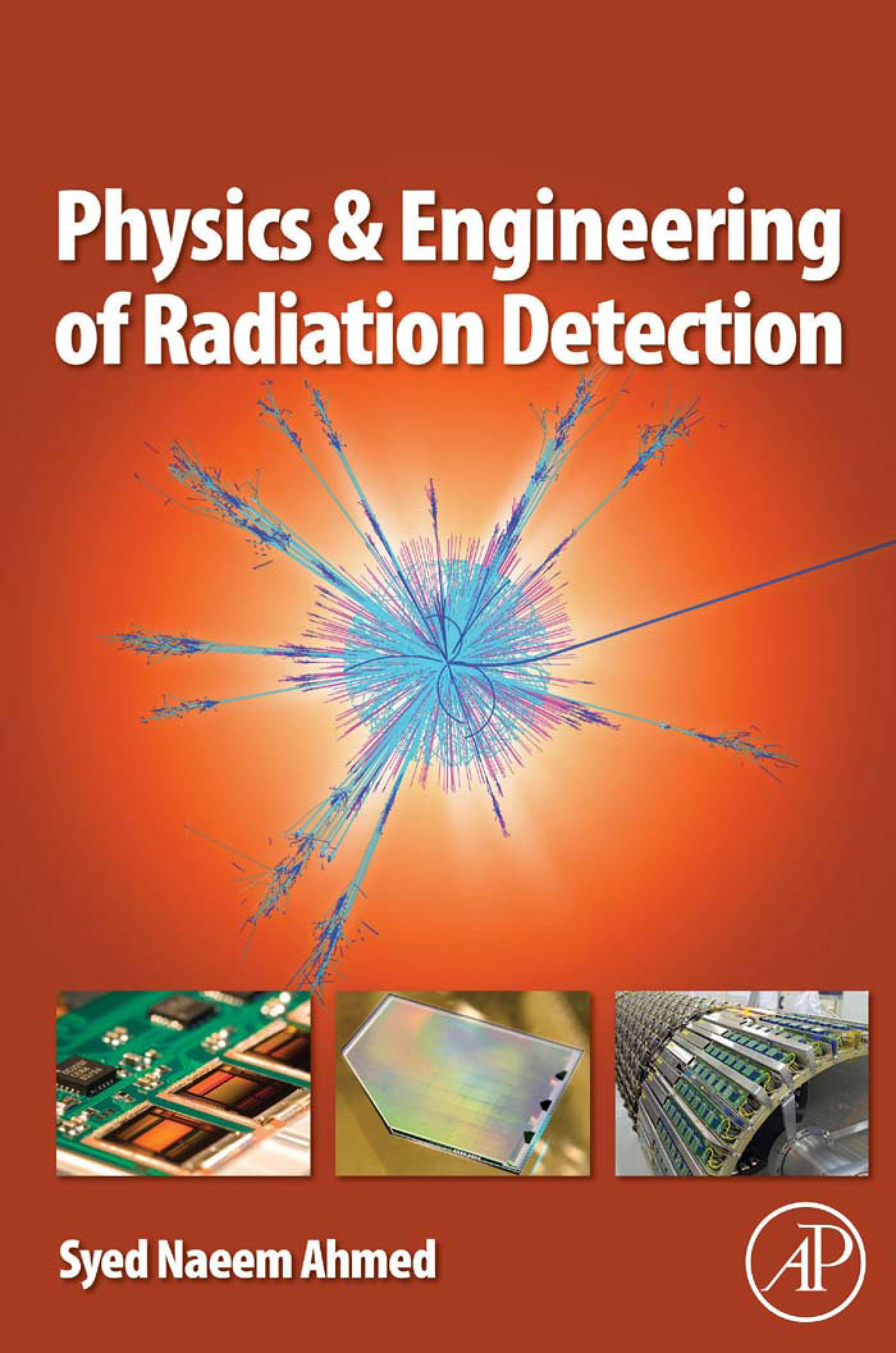 Physics and Engineering of Radiation Detection EB9780080569642