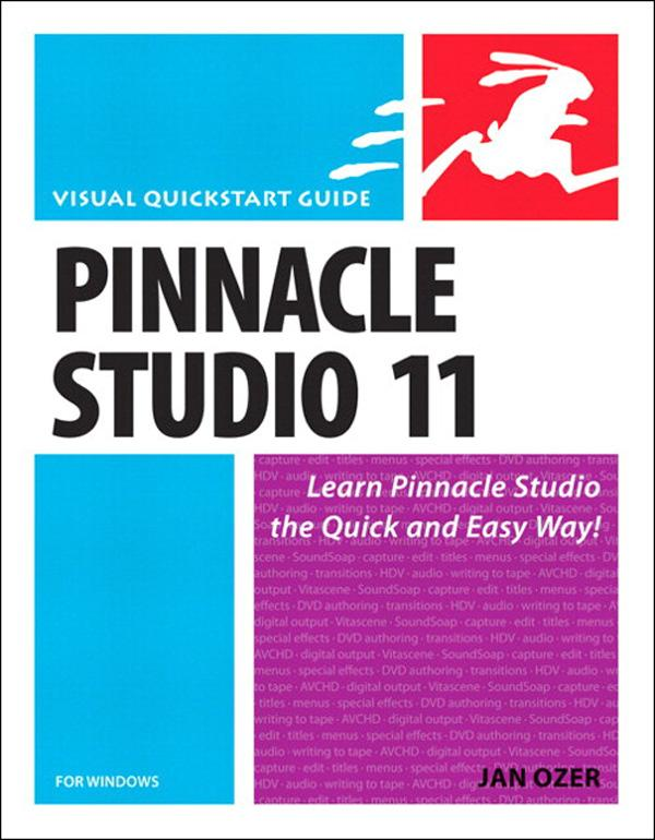 Pinnacle Studio 11 for Windows: Visual QuickStart Guide EB9780132712606