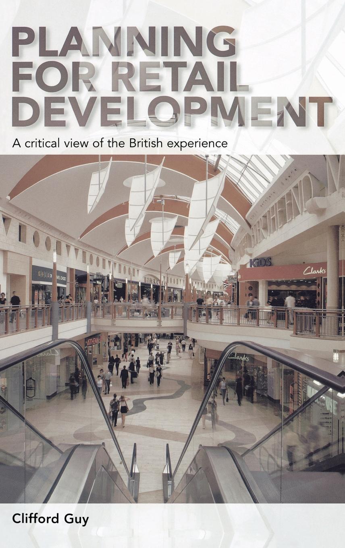 Planning for Retail Development EB9780203001226