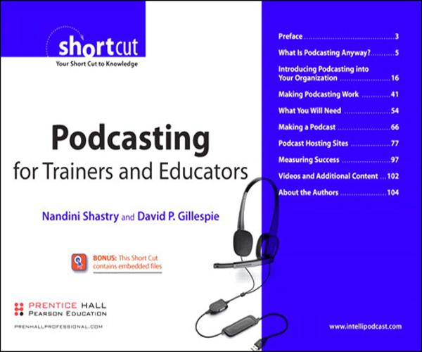 Podcasting for Trainers and Educators, Digital Short Cut EB9780132712859