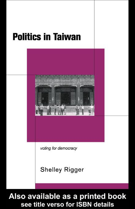 Politics in Taiwan EB9780203757260