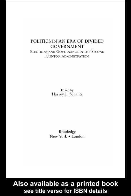 Politics in an Era of Divided Government EB9780203903193