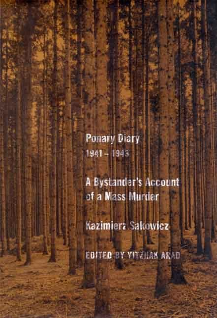 Ponary Diary, 1941-1943: A Bystander's Account of a Mass Murder EB9780300129175