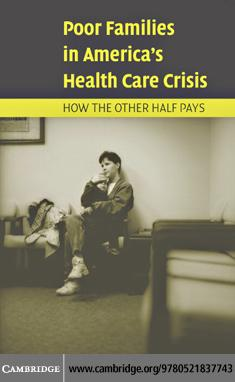 Poor Families in America's Health Care Crisis EB9780511217616