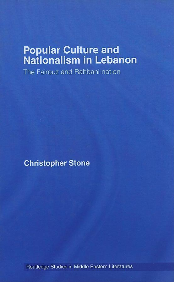 Popular Culture and Nationalism in Lebanon EB9780203939321