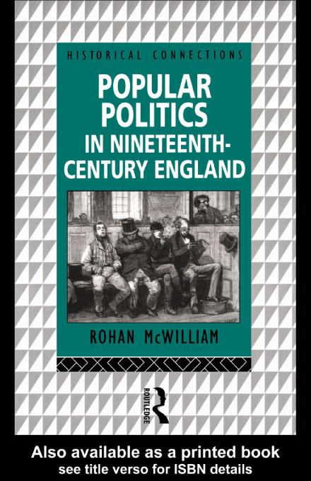 Popular Politics in Nineteenth Century England EB9780203208588