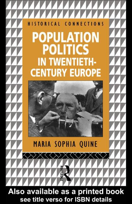 Population Politics in Twentieth Century Europe EB9780203410592