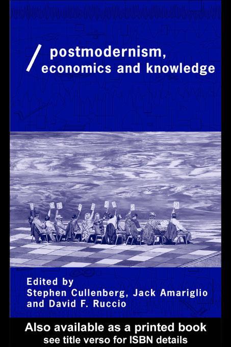 Post-Modernism, Economics and Knowledge EB9780203718940