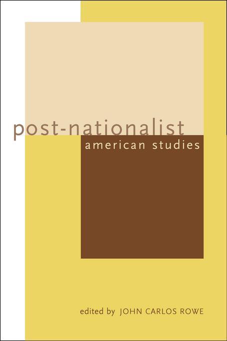 Post-Nationalist American Studies EB9780520925267