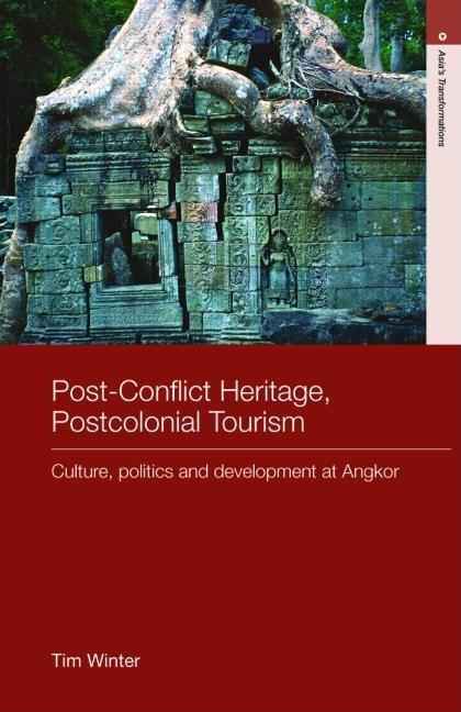 Post-conflict Heritage, Postcolonial Tourism EB9780203946381