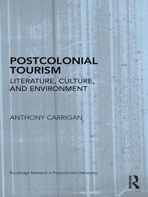 Postcolonial Tourism EB9780203832097