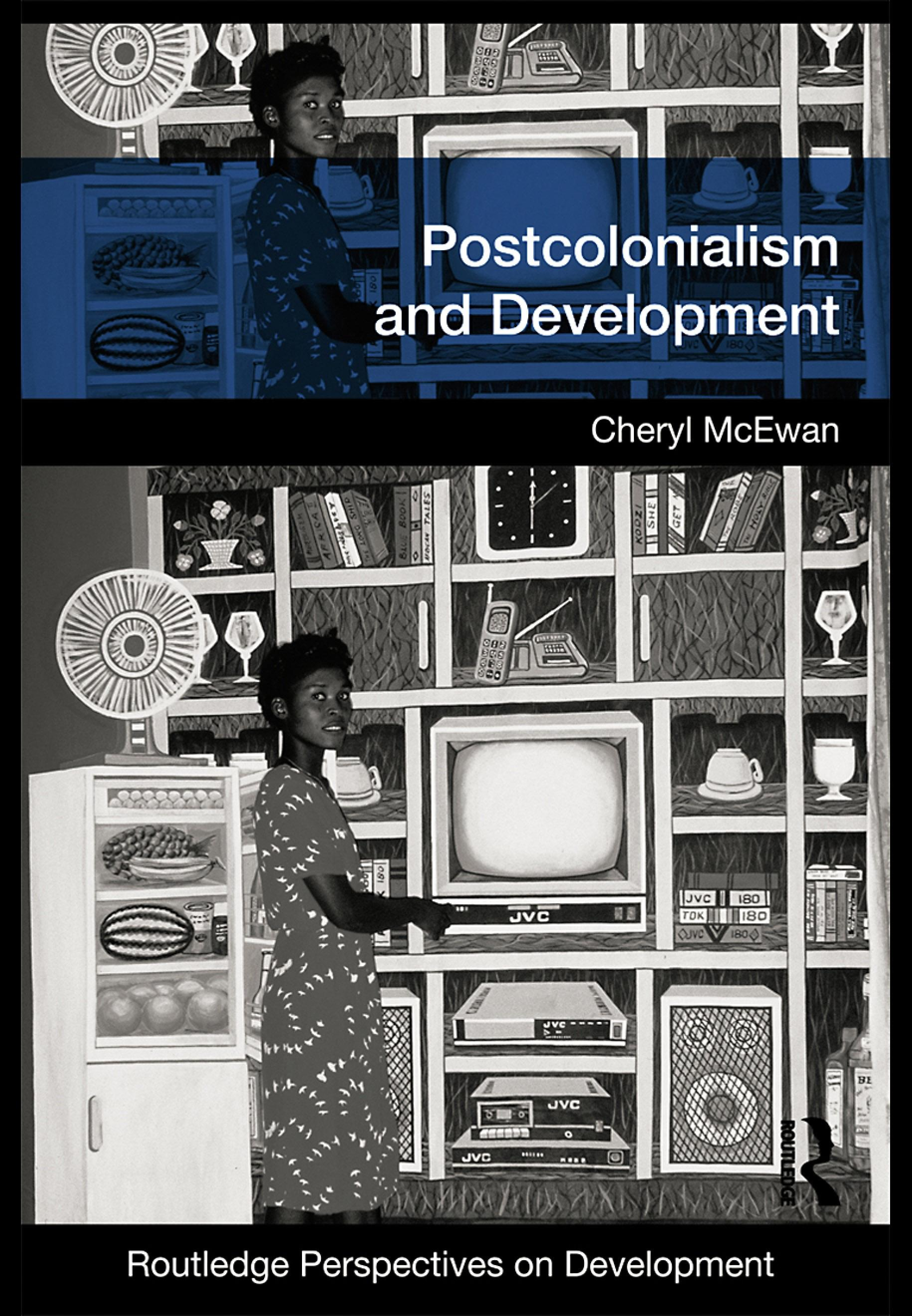 Postcolonialism and Development EB9780203887387