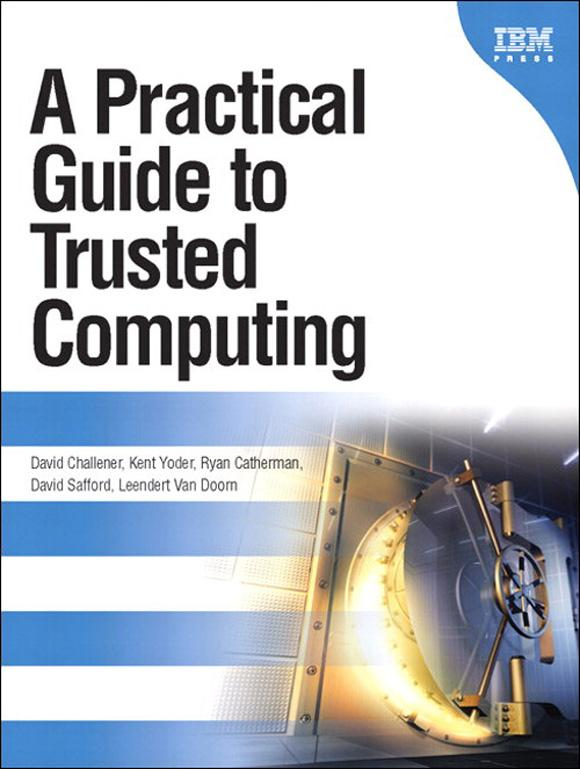 Practical Guide to Trusted Computing , A EB9780132704397
