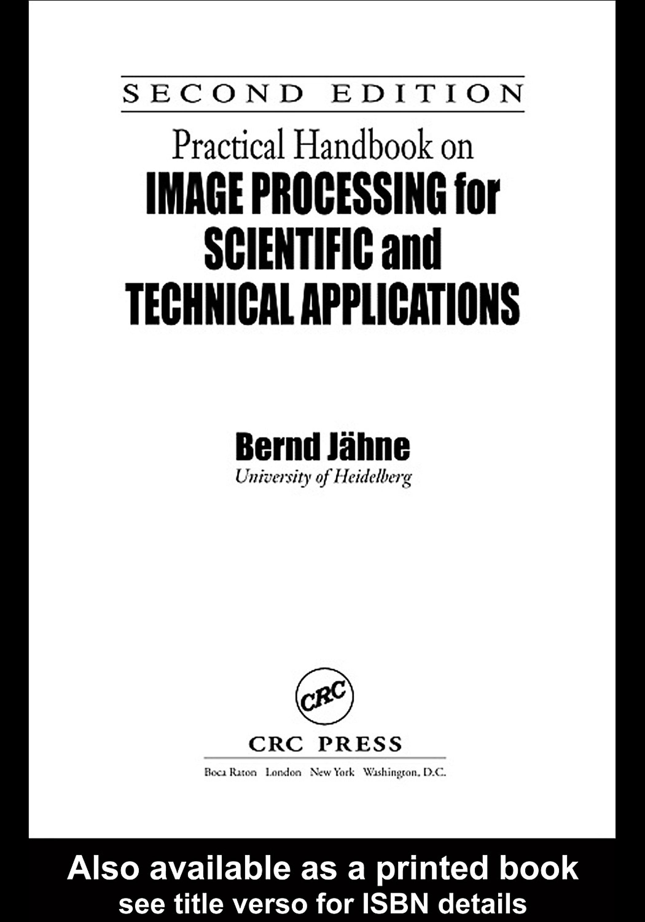 Practical Handbook on Image Processing for Scientific and Technical Applications, Second Edition EB9780203998229