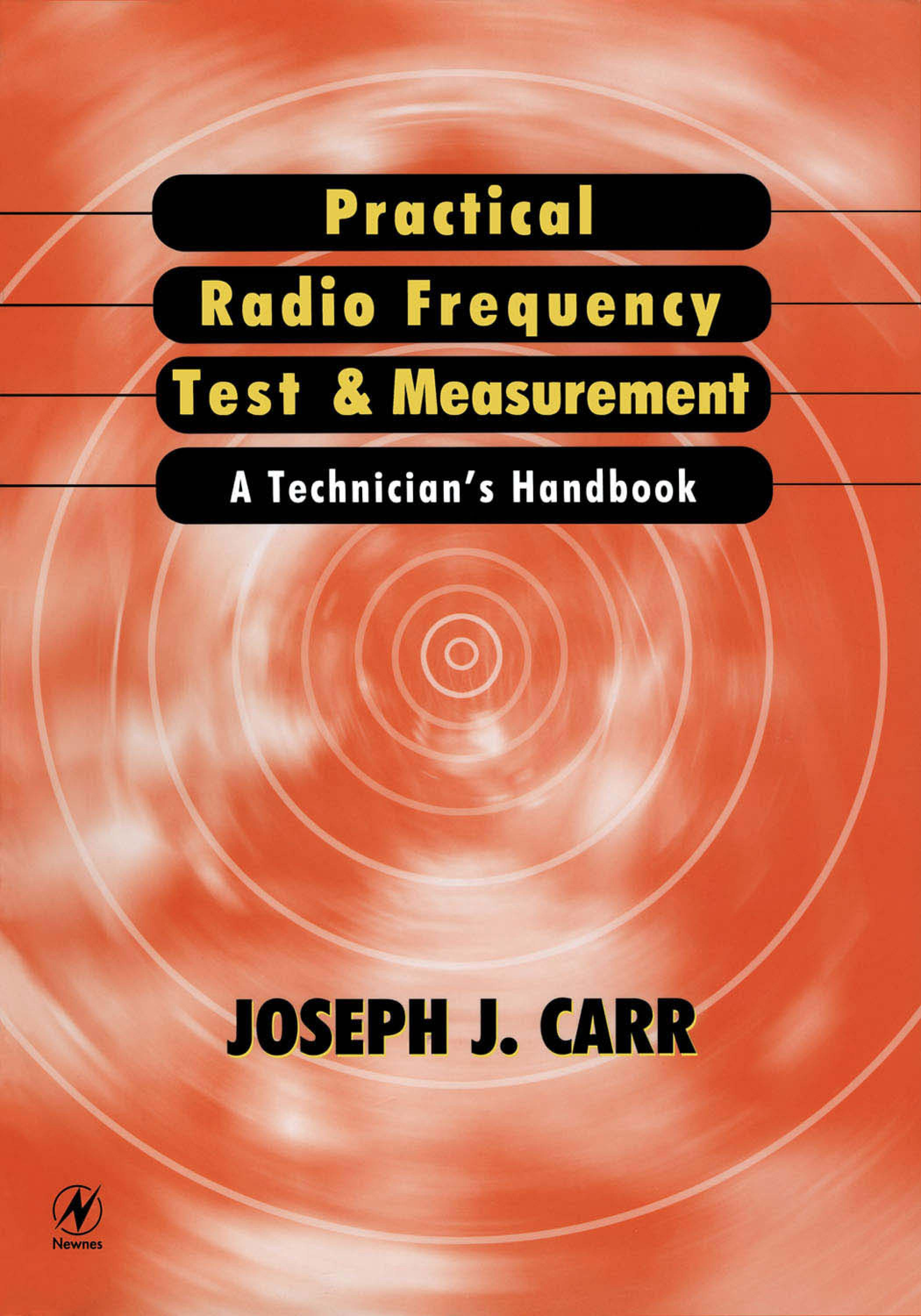 Practical Radio Frequency Test and Measurement: A Technician's Handbook EB9780080514345