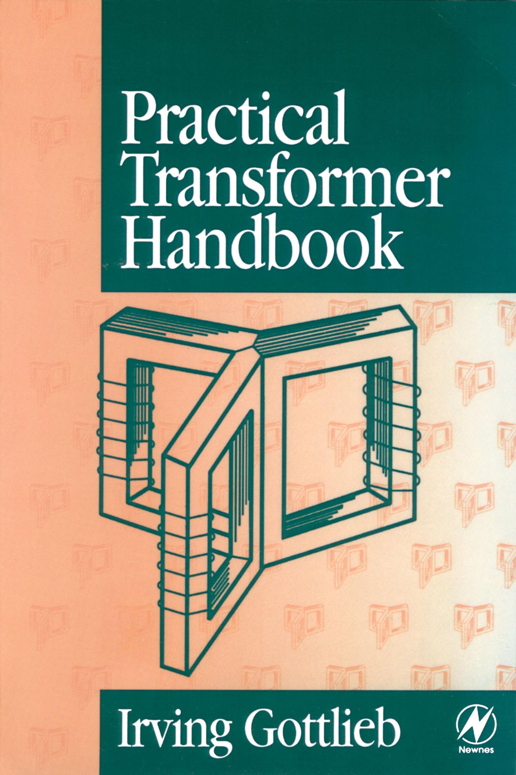 Practical Transformer Handbook: for Electronics, Radio and Communications Engineers EB9780080514567