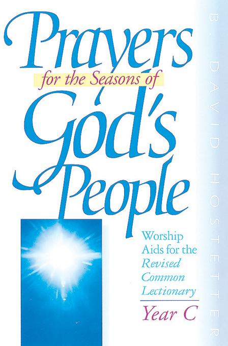 Prayers for the Seasons of God's People, Year C EB9780687028450