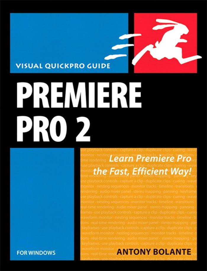 Premiere Pro 2 for Windows: Visual Quickpro Guide EB9780321482952