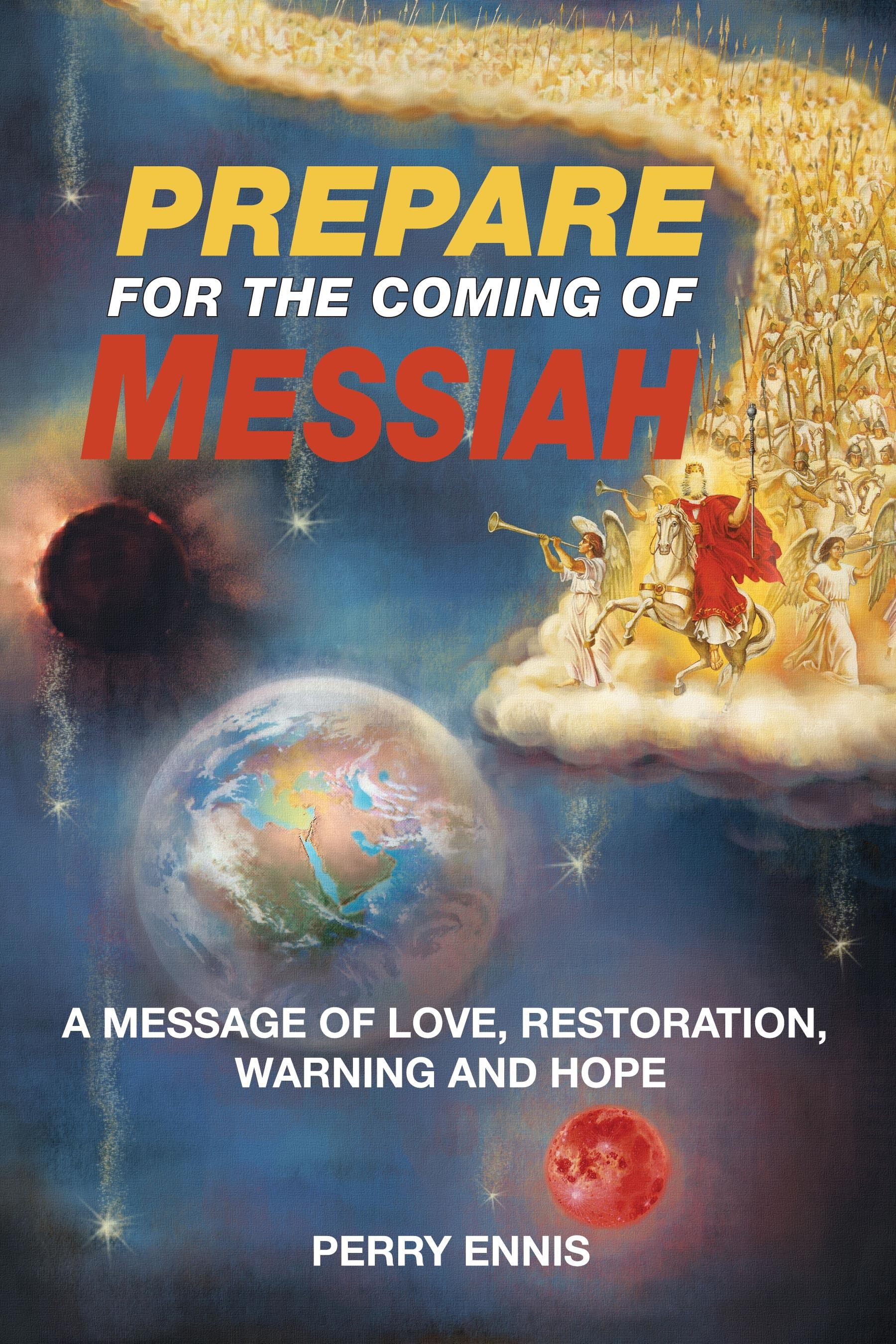 Prepare for The Coming of Messiah EB9780984168064