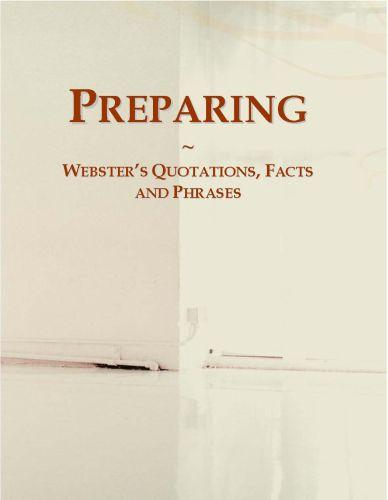 Preparing: Webster?s Quotations, Facts and Phrases EB9780546719437