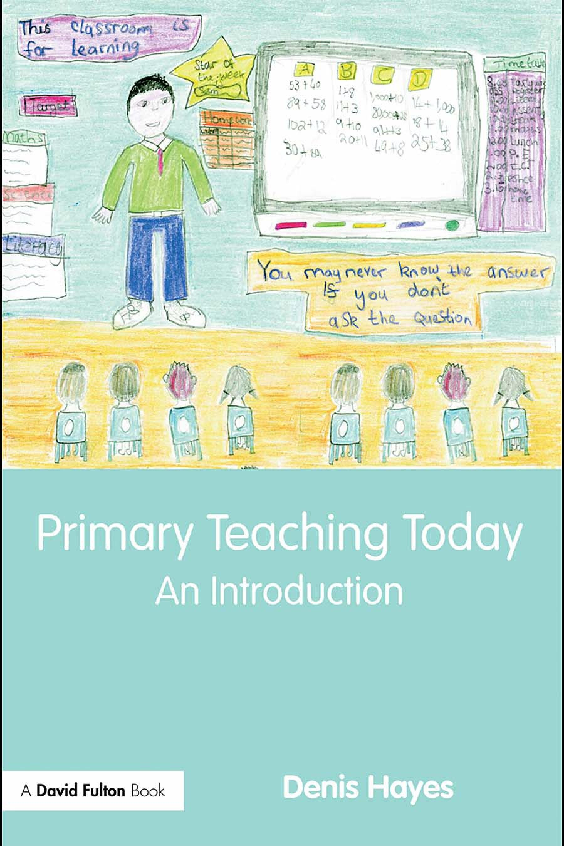 Primary Teaching Today: An Introduction EB9780203887806