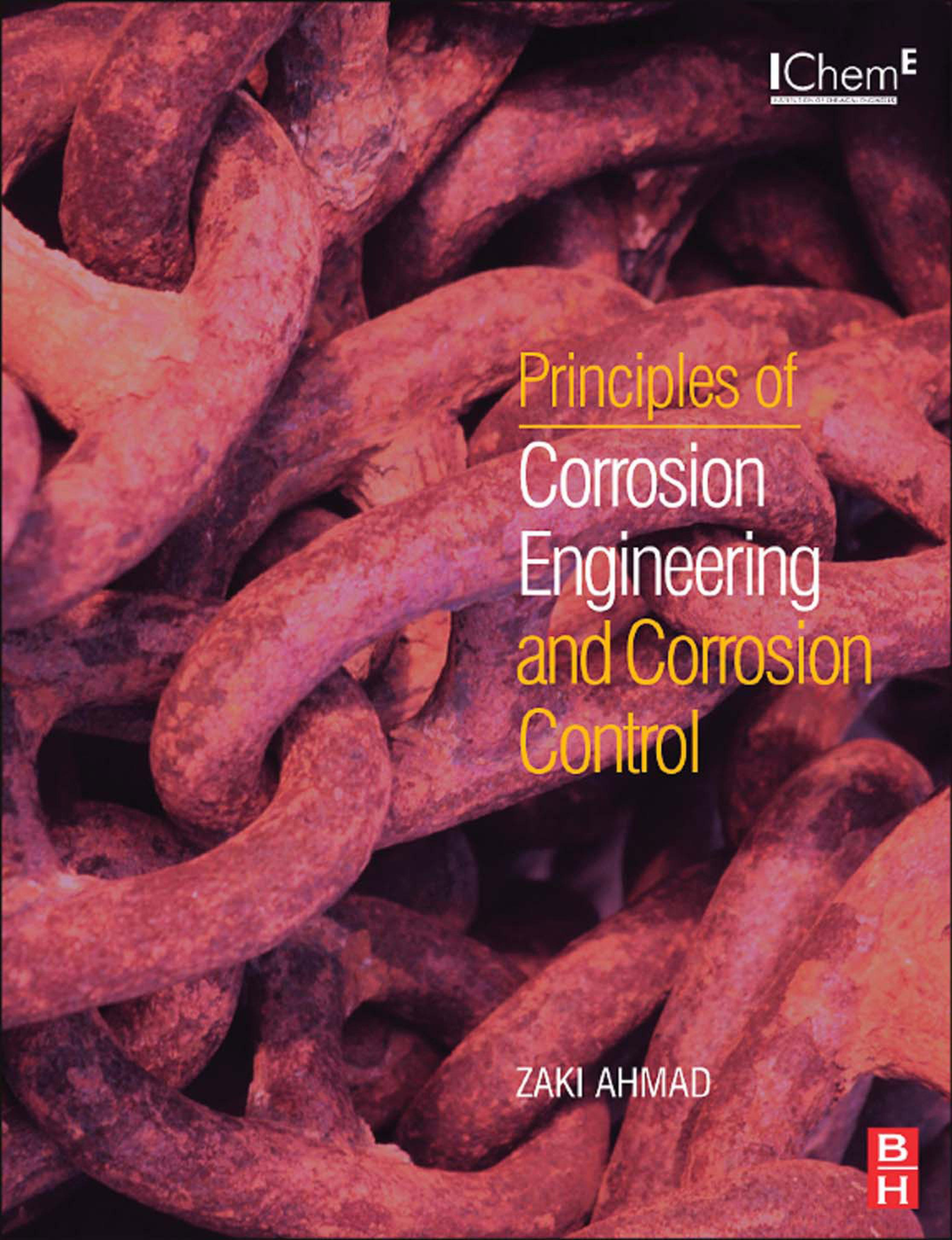 Principles of Corrosion Engineering and Corrosion Control EB9780080480336
