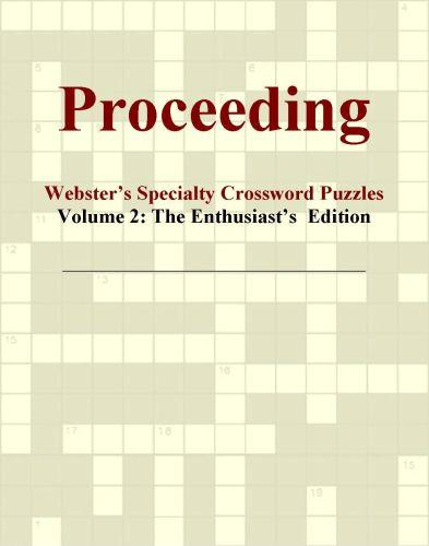 Proceeding - Webster's Specialty Crossword Puzzles, Volume 2: The Enthusiast's  Edition EB9780546819687