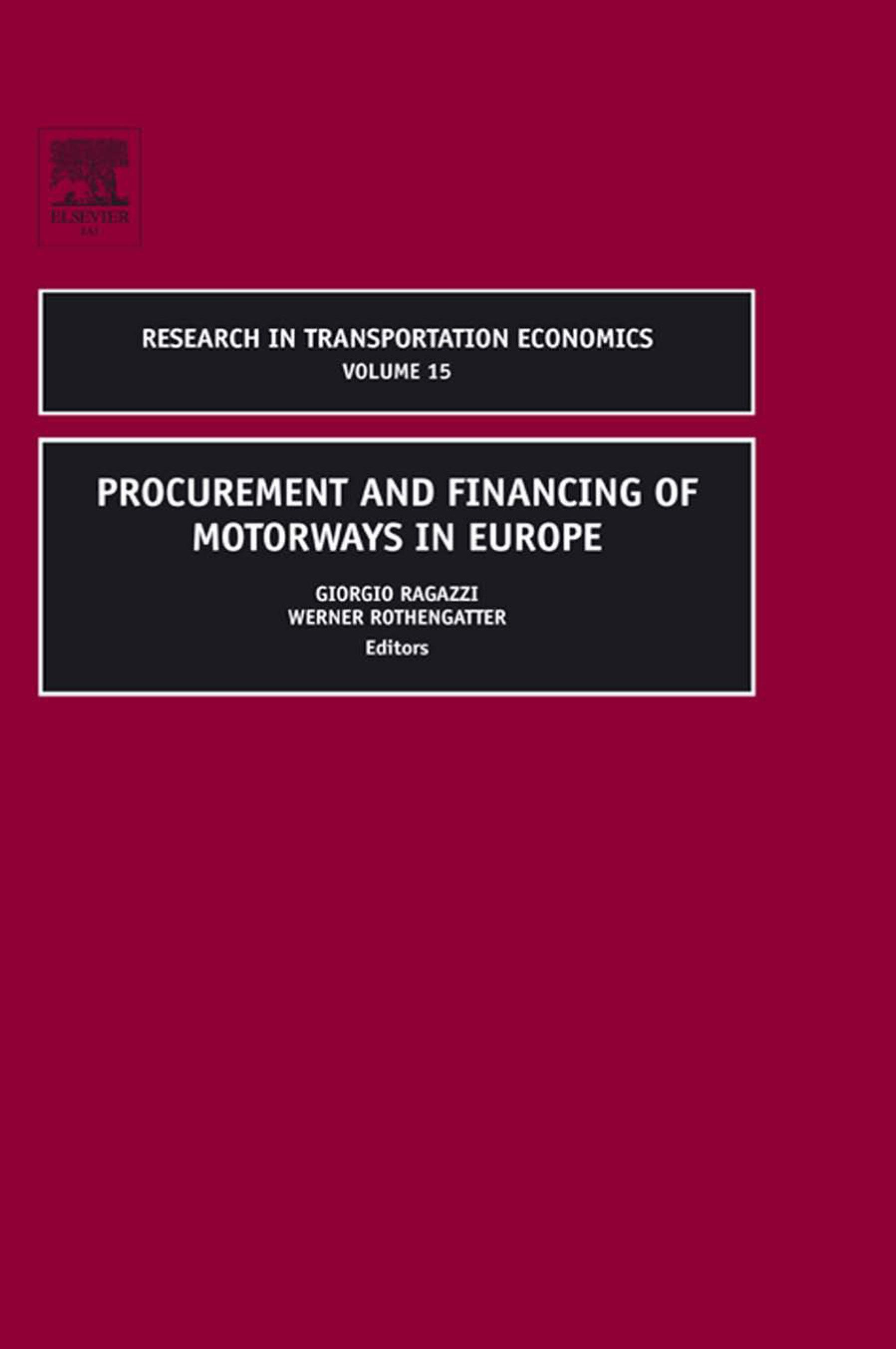 Procurement and Financing of Motorways in Europe EB9780080460697