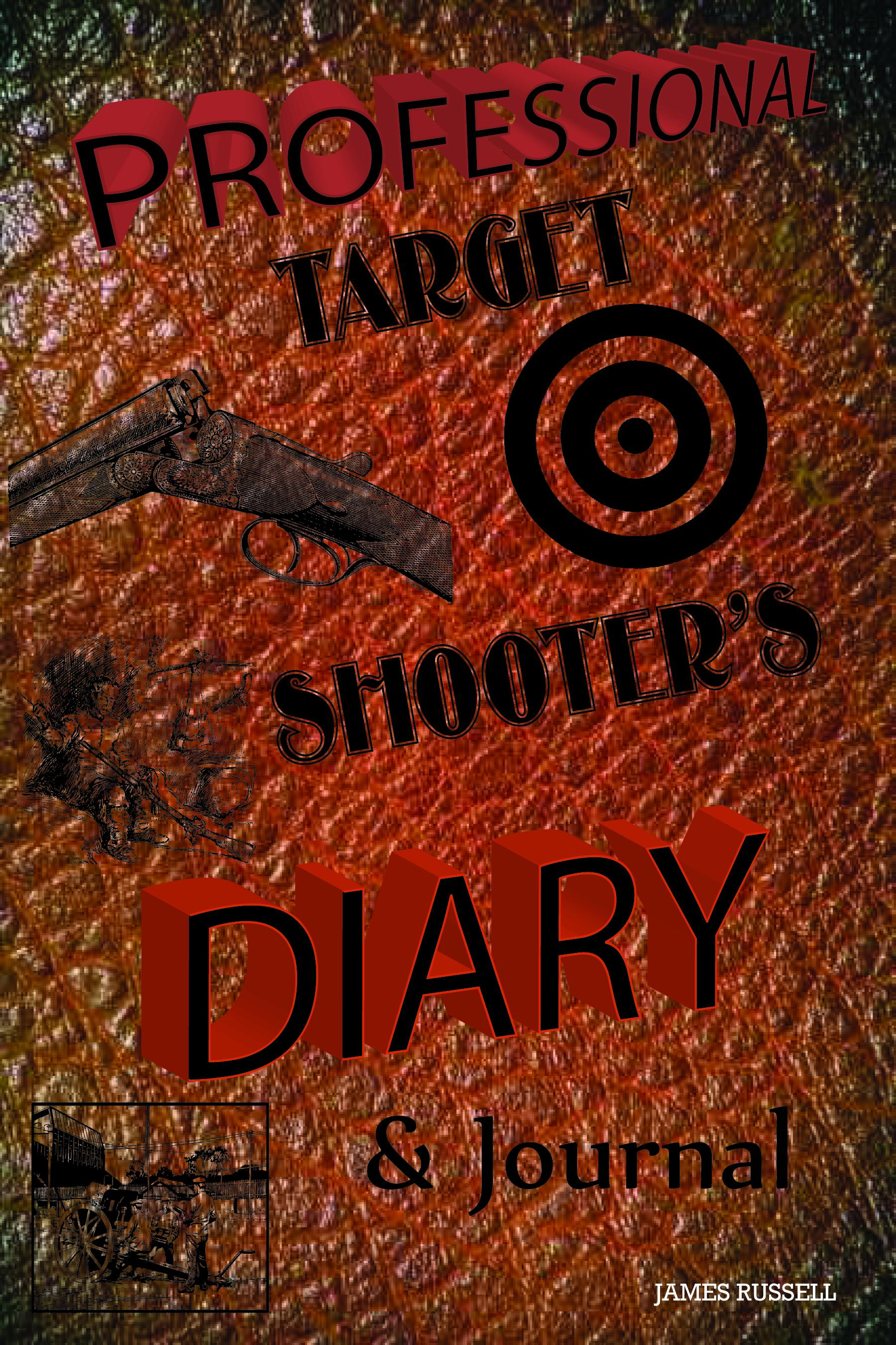 Professional Target Shooter's Diary & Journal EB9780916367732