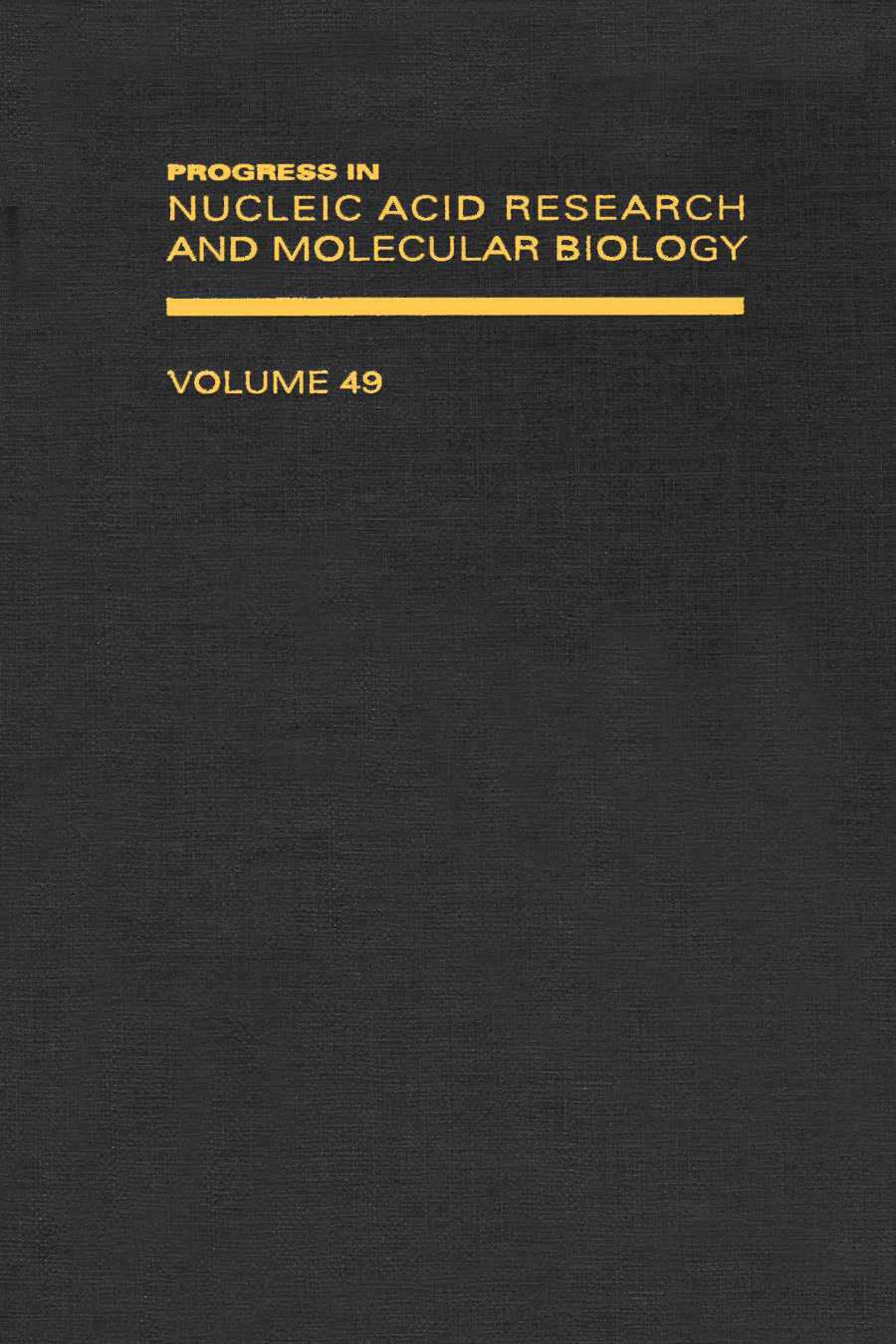 Progress in Nucleic Acid Research and Molecular Biology EB9780080863375