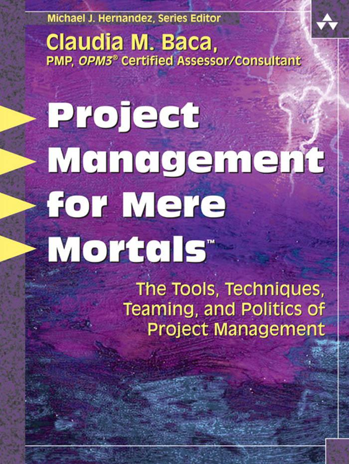 Project Management for Mere Mortals? EB9780321518743