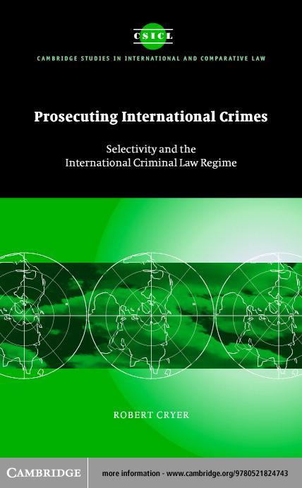 Prosecuting International Crimes EB9780511113819