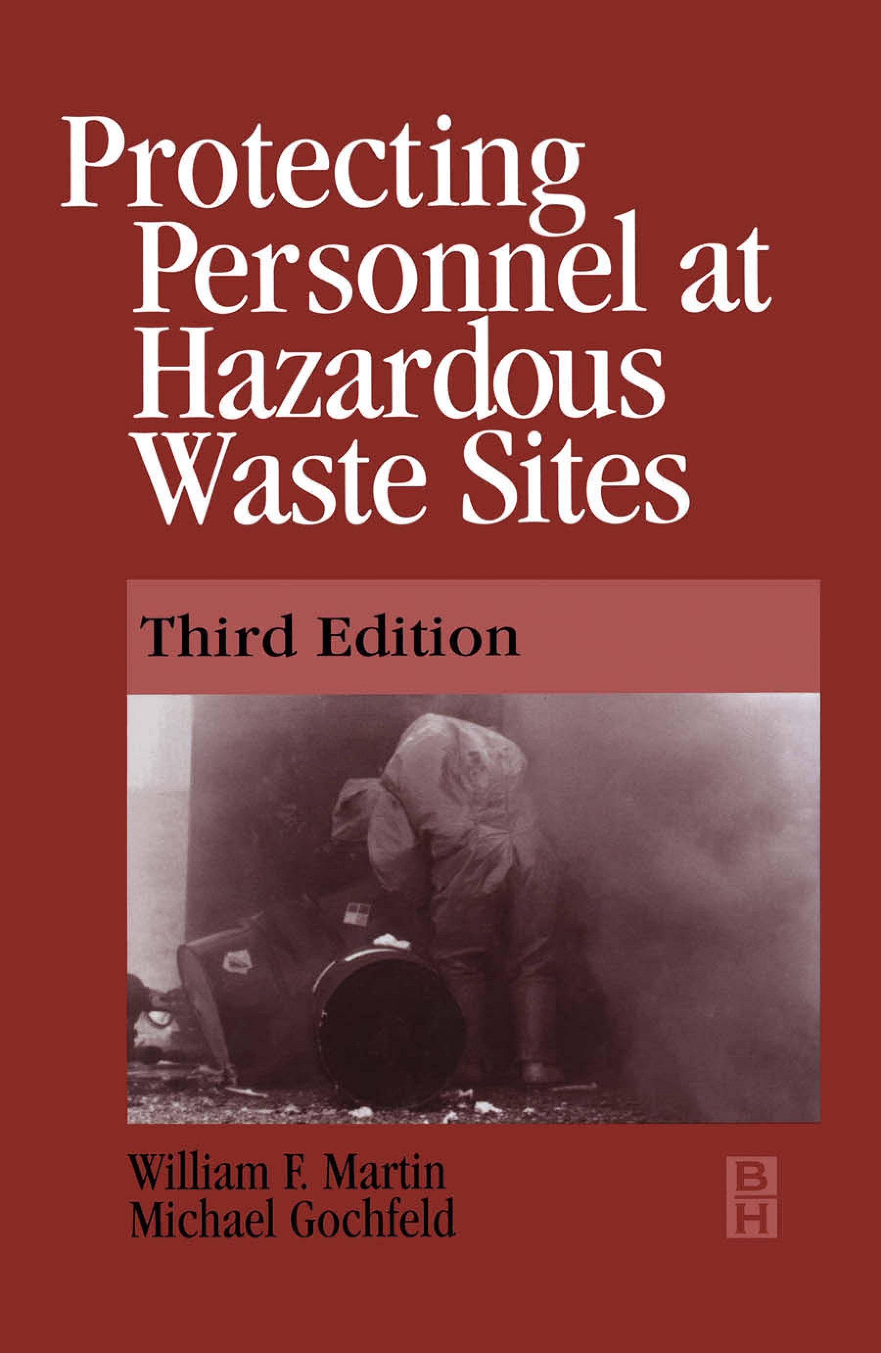 Protecting Personnel at Hazardous Waste Sites 3E EB9780080539959