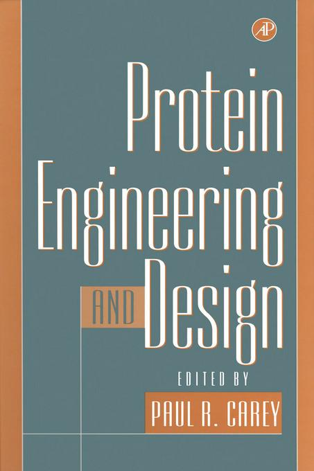 Protein Engineering and Design EB9780080539973