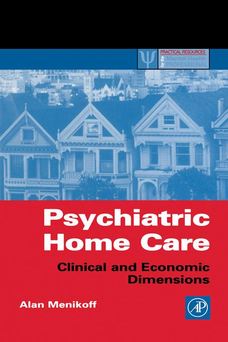 Psychiatric Home Care: Clinical and Economic Dimensions