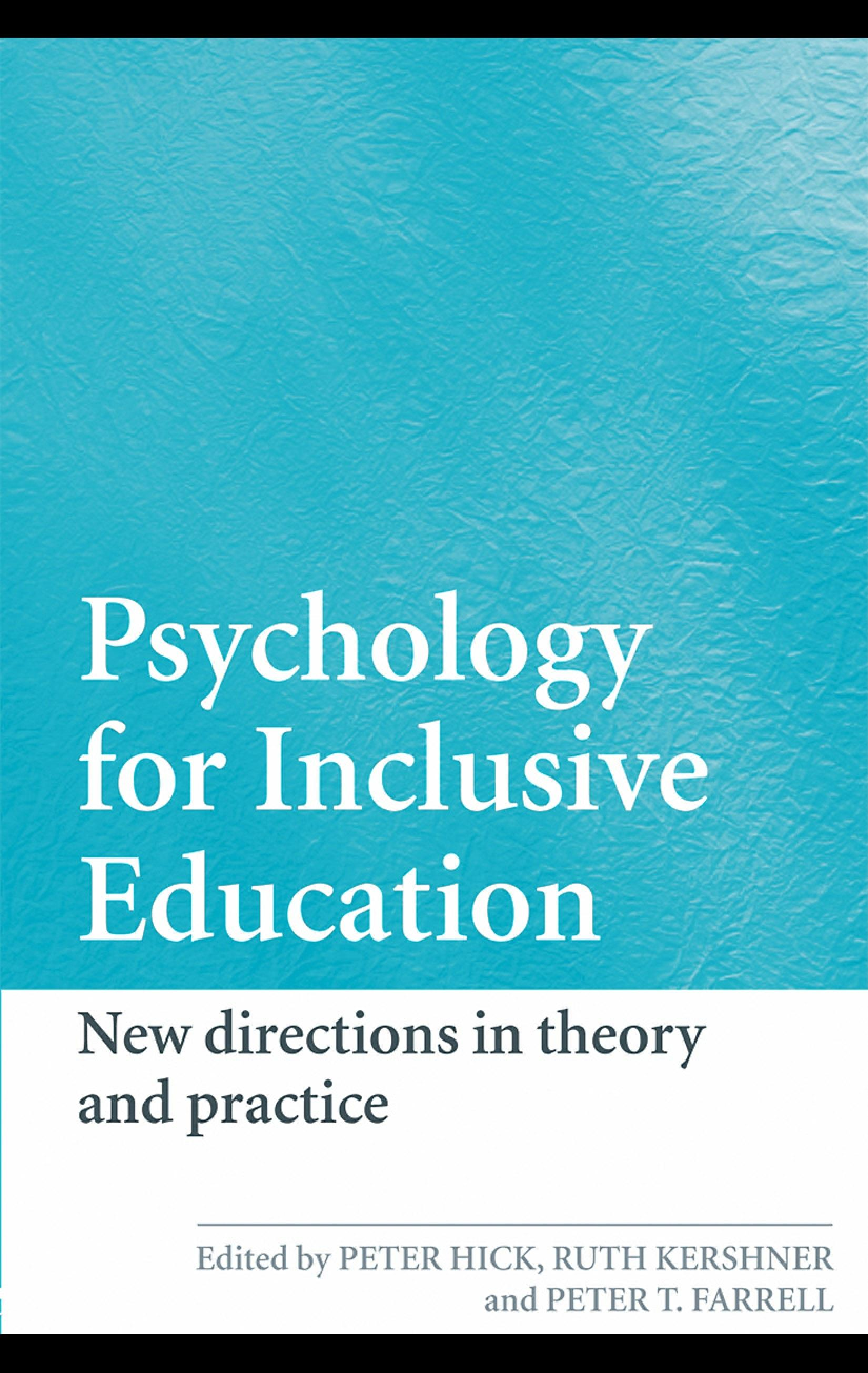 Psychology for Inclusive Education: New Directions in Theory and Practice EB9780203891476