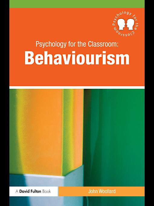 Psychology in the Classroom: Behaviourism EB9780203851425
