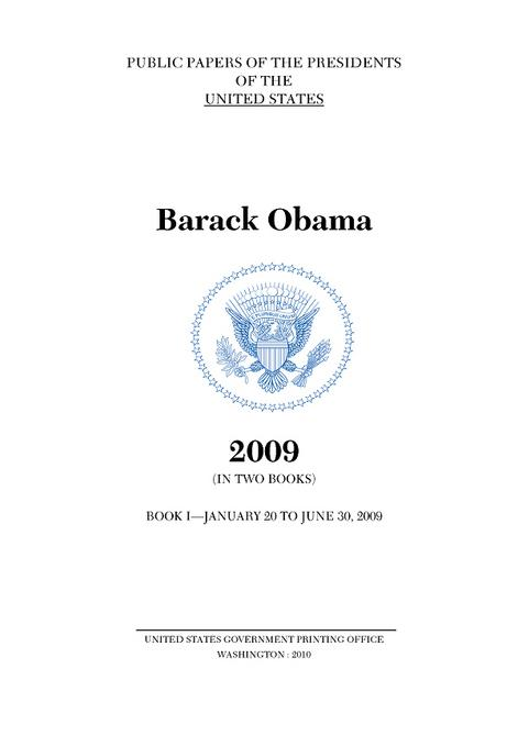 Public Papers of the Presidents of the United States, Barack Obama, 2009, Book 1 EB9780160880070