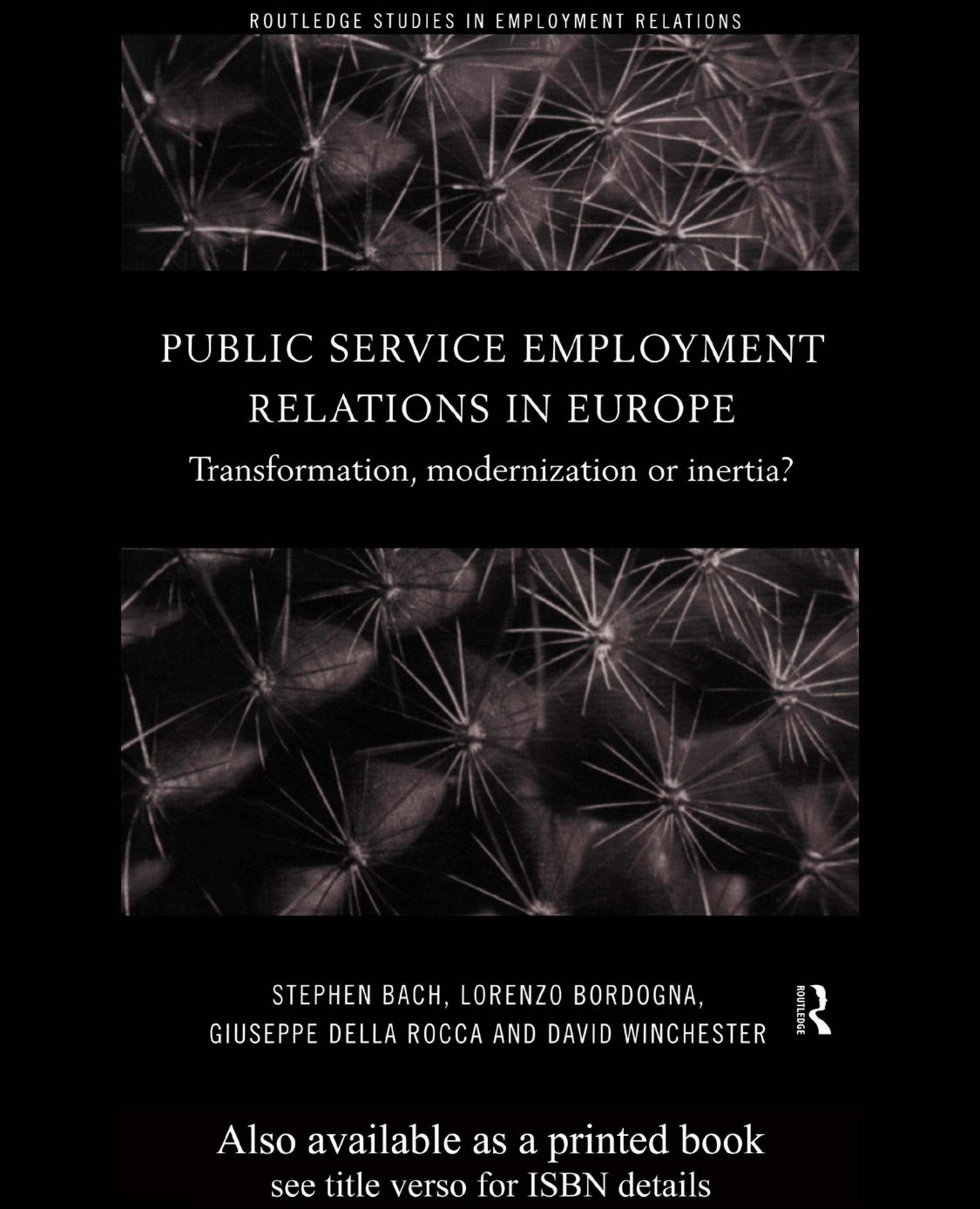 Public Service Employment Relations in Europe: Transformation, Modernization or Inertia? EB9780203980415